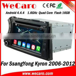Wecaro Android 4.4.4 WIFI 3G car gps navigation multimedia system for ssangyong kyron dvd player android 2006 -2012