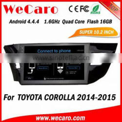 WECARO 10.2 Inch Usb Port Android 4.4 Double Din Car Dvd For Toyota Corolla Quality Choice